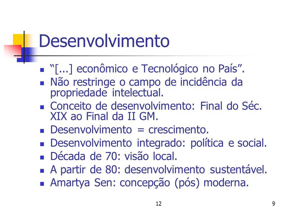 Desenvolvimento [...] econômico e Tecnológico no País .